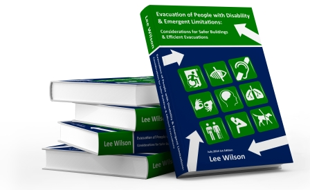 Evacuation of People with Disability and Emergent Limitations, by Lee Wilson