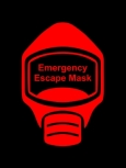 Emergency Escape Mask Sign, © Egress Group 13