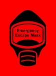 Emergency Escape Mask Sign, © Egress Group 14