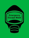 Emergency Escape Mask Sign, © Egress Group 16